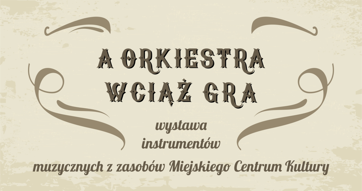 wystawa_a_orkiestra_wciaz_gra_cover